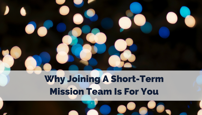why-joining-a-mission-team-is-for-you