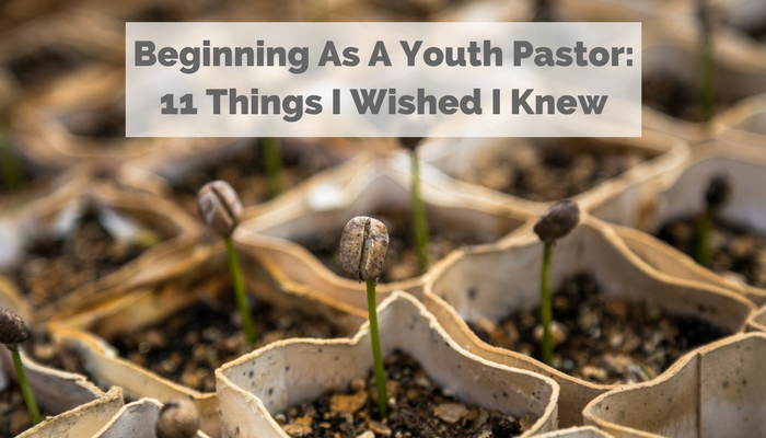 beginning-as-a-youth-pastor-11-things-i-wished-i-knew