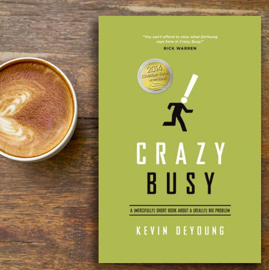 Crazy_Busy_Kevin_DeYoung_