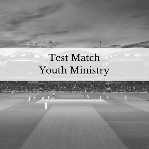 Test Match Youth Ministry