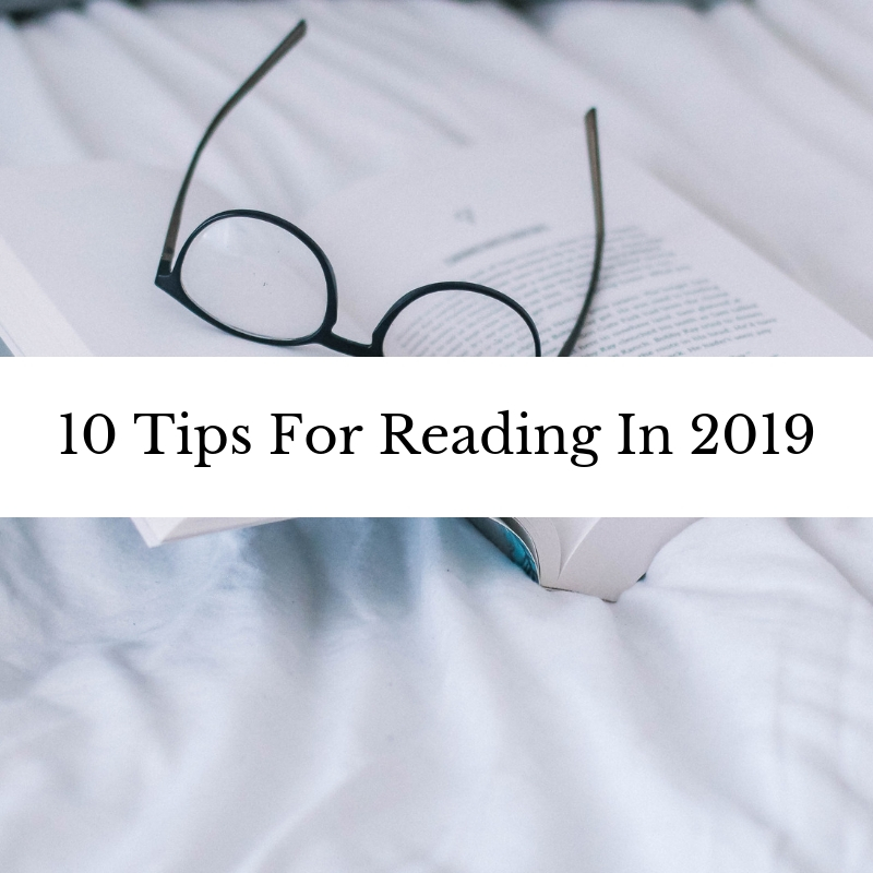 10 Tips For Reading In 2019