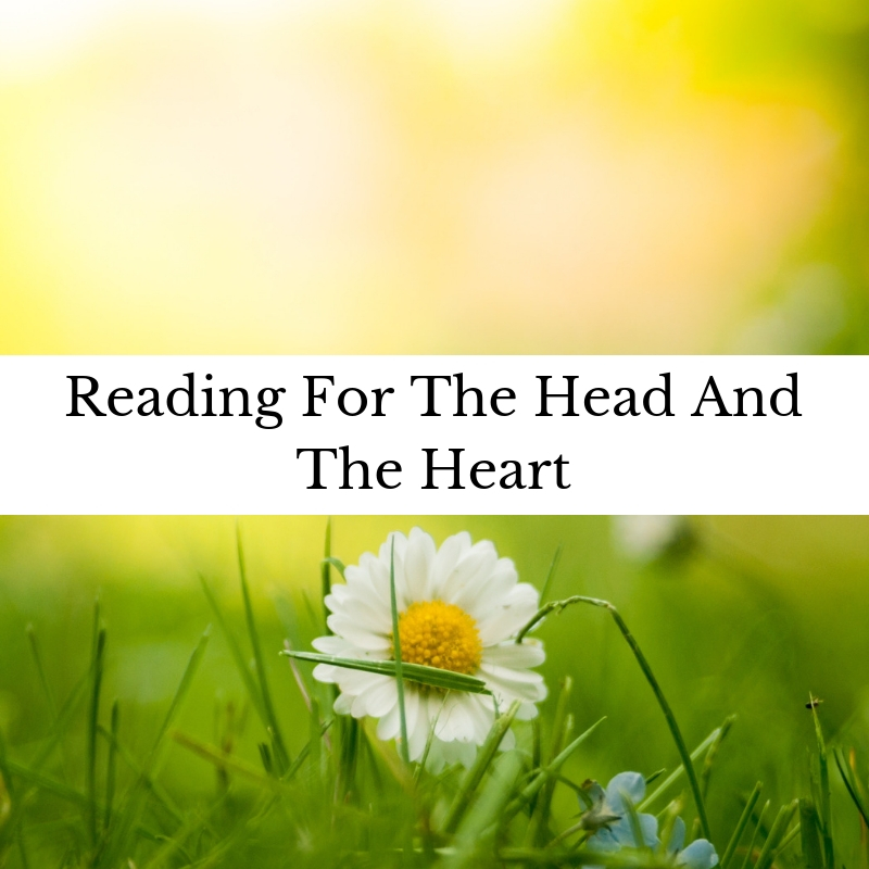 Reading For The Head And The Heart