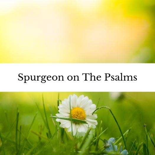 Spurgeon on The Psalms