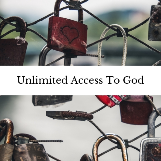 Unlimited Access To God