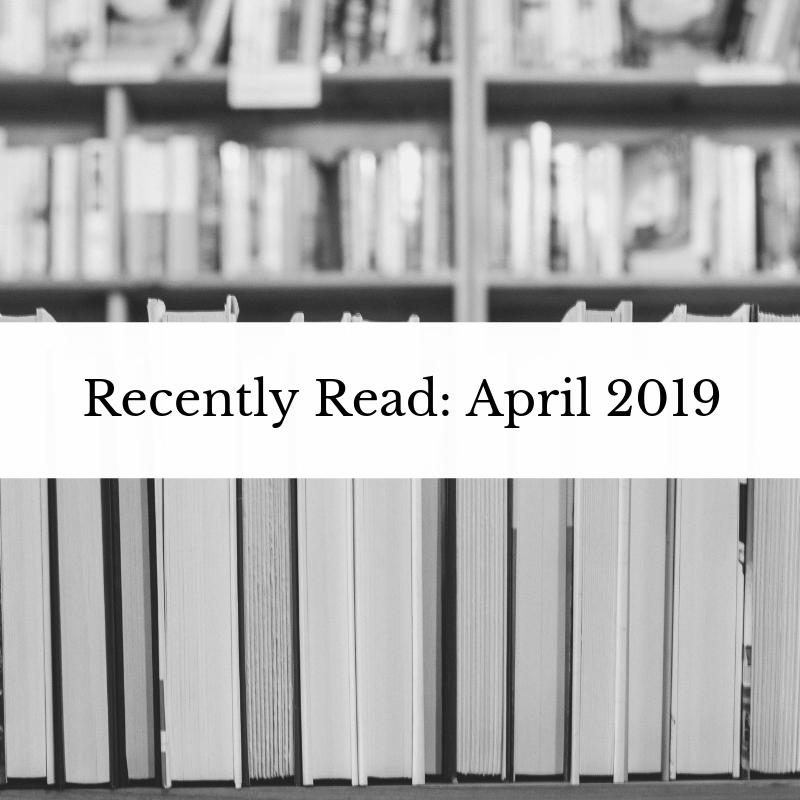 Recently Read_ April 2019